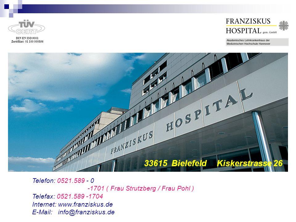 DIN EN ISO 9001 Zertifikat: 01 100 000856 33615 Bielefeld Kiskerstr 26 Telefon: 0521.589 - 0 -1701 ( Frau Strutzberg / Frau Pohl ) Telefax: 0521.589 -