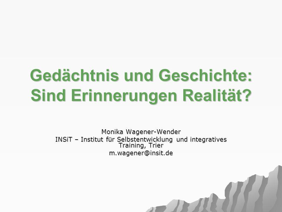 22 www.insit.de Kann man falsche Erinnerungen von echten unterscheiden.