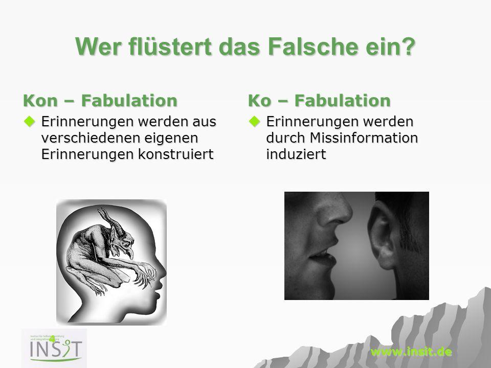 5 www.insit.de Sind Falsche Erinnerungen Lügen.