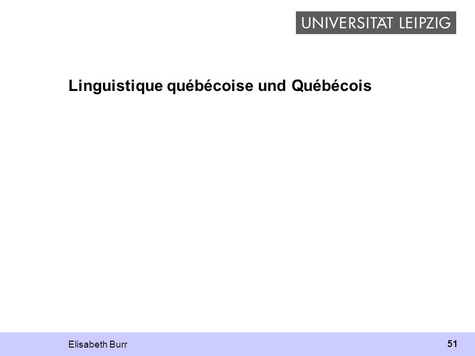 Elisabeth Burr 51 Linguistique québécoise und Québécois
