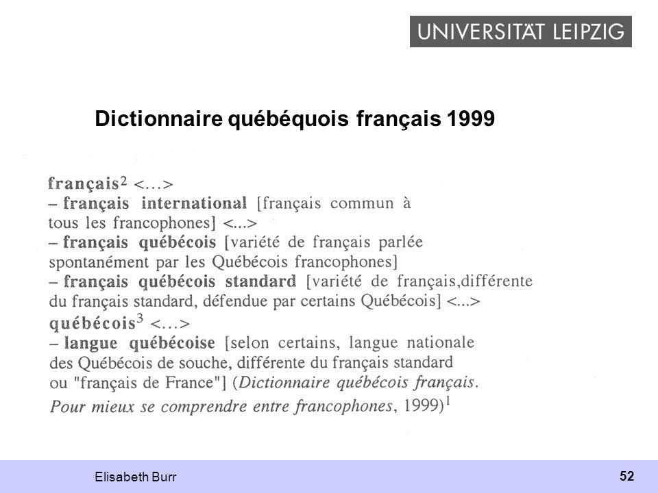 Elisabeth Burr 52 Dictionnaire québéquois français 1999