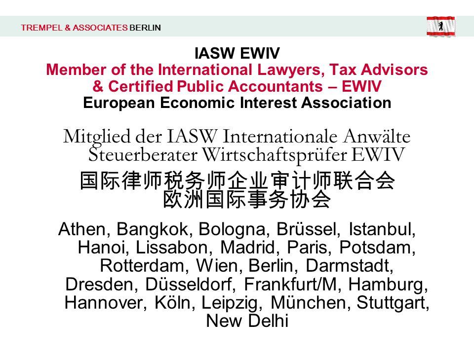 IASW EWIV Member of the International Lawyers, Tax Advisors & Certified Public Accountants – EWIV European Economic Interest Association Mitglied der