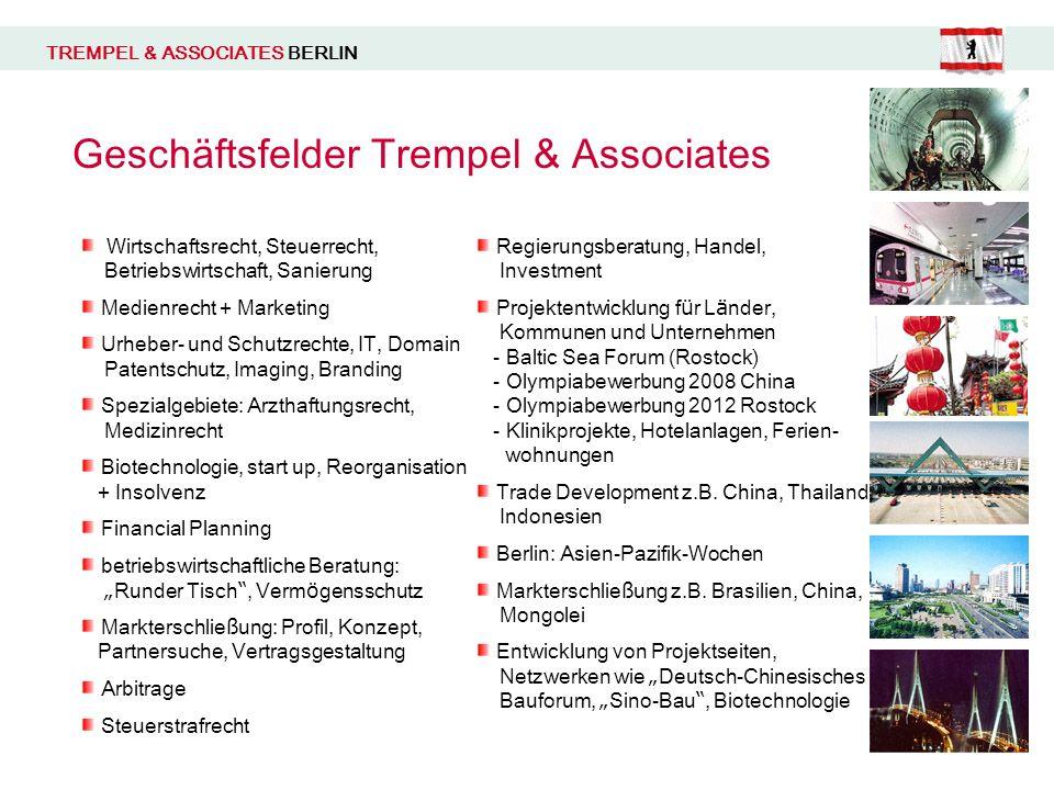 Geschäftsfelder Trempel & Associates Wirtschaftsrecht, Steuerrecht, Betriebswirtschaft, Sanierung Medienrecht + Marketing Urheber- und Schutzrechte, I