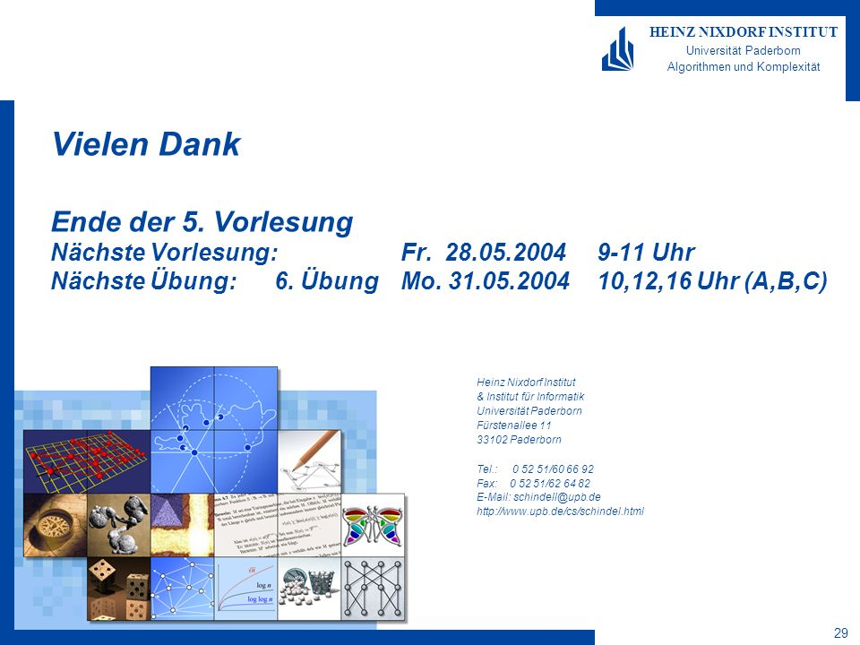 Algorithmen für Peer-to-Peer- Netzwerke 28 HEINZ NIXDORF INSTITUT Universität Paderborn Algorithmen und Komplexität Christian Schindelhauer Einfügen v