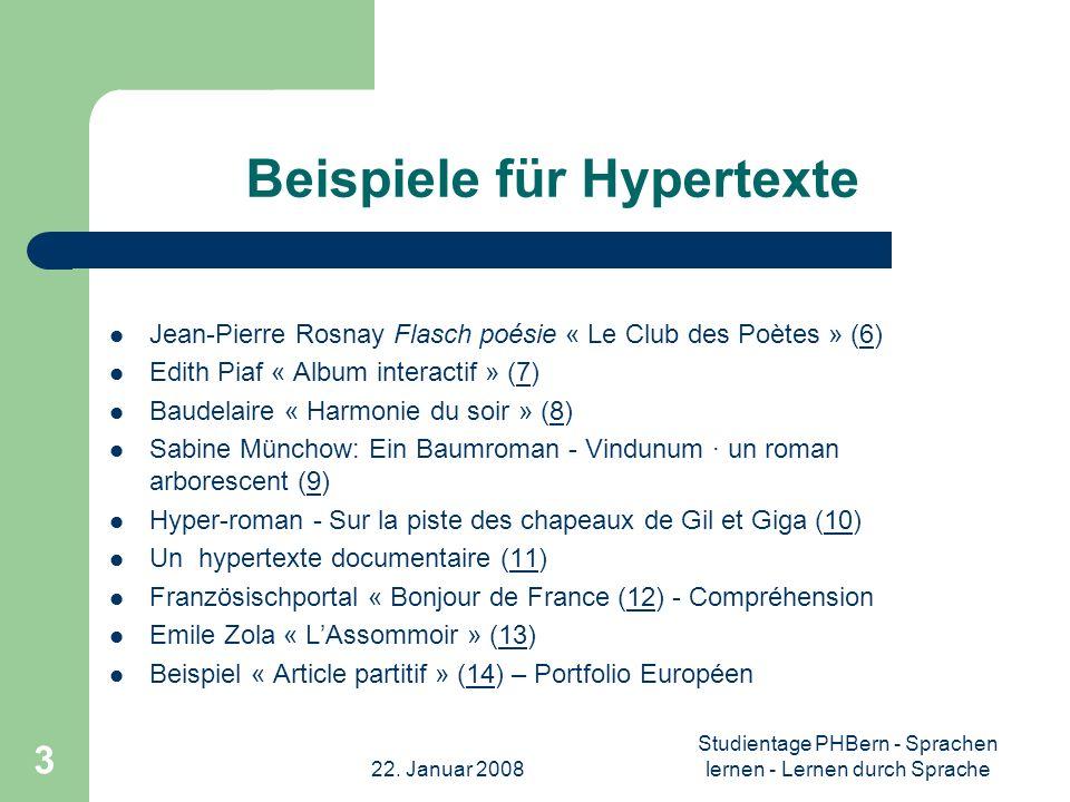 22. Januar 2008 Studientage PHBern - Sprachen lernen - Lernen durch Sprache 3 Beispiele für Hypertexte Jean-Pierre Rosnay Flasch poésie « Le Club des