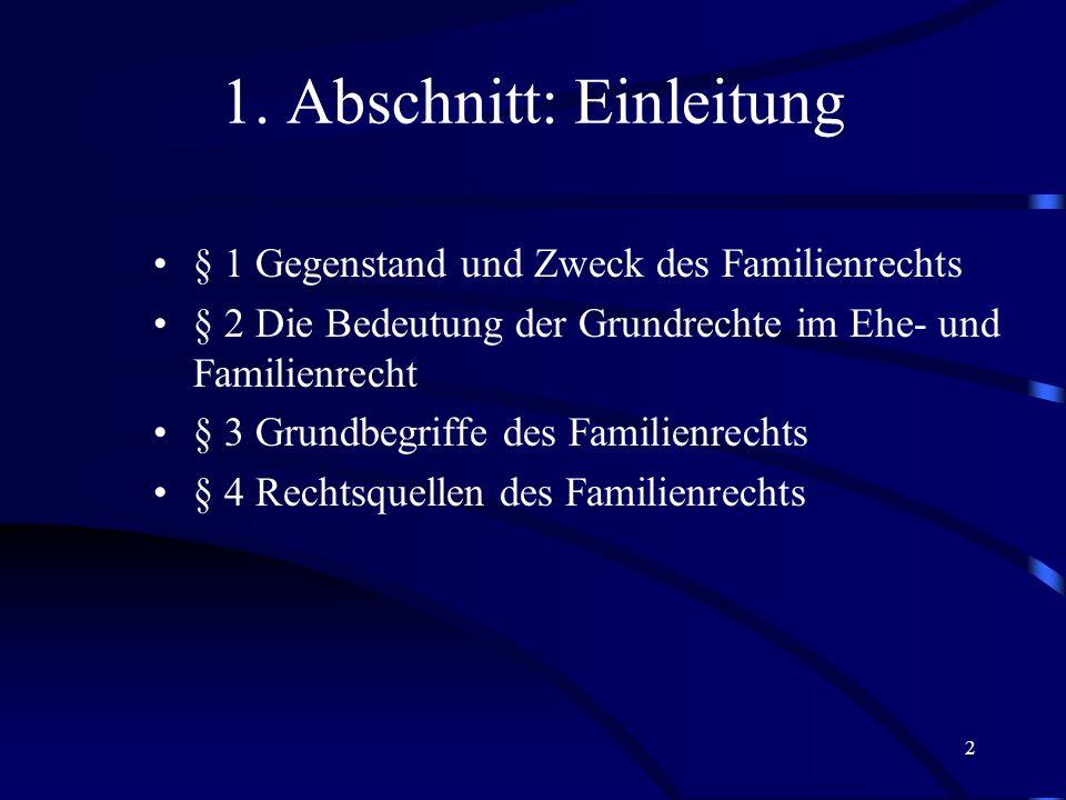 22 Familienrechtliche Gesetze außerhalb des BGB Lebenspartnerschaftsgesetz v.