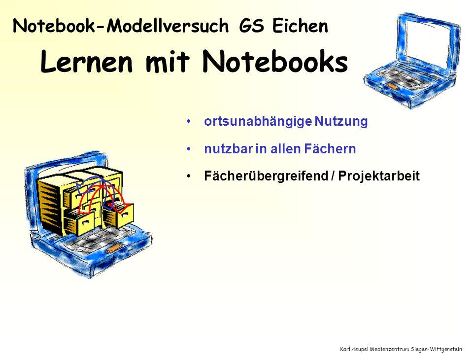 Karl Heupel Medienzentrum Siegen-Wittgenstein Lernen mit Notebooks ortsunabhängige Nutzung nutzbar in allen Fächern Fächerübergreifend / Projektarbeit