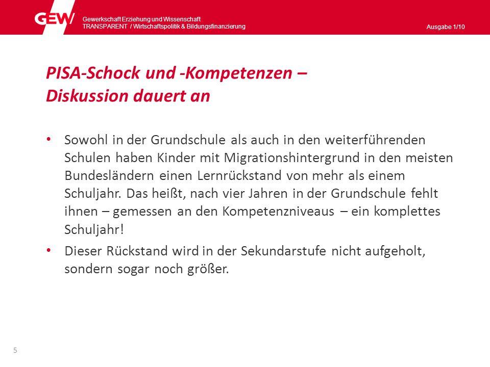 Gewerkschaft Erziehung und Wissenschaft TRANSPARENT / Wirtschaftspolitik & Bildungsnanzierung Ausgabe 1/10 6