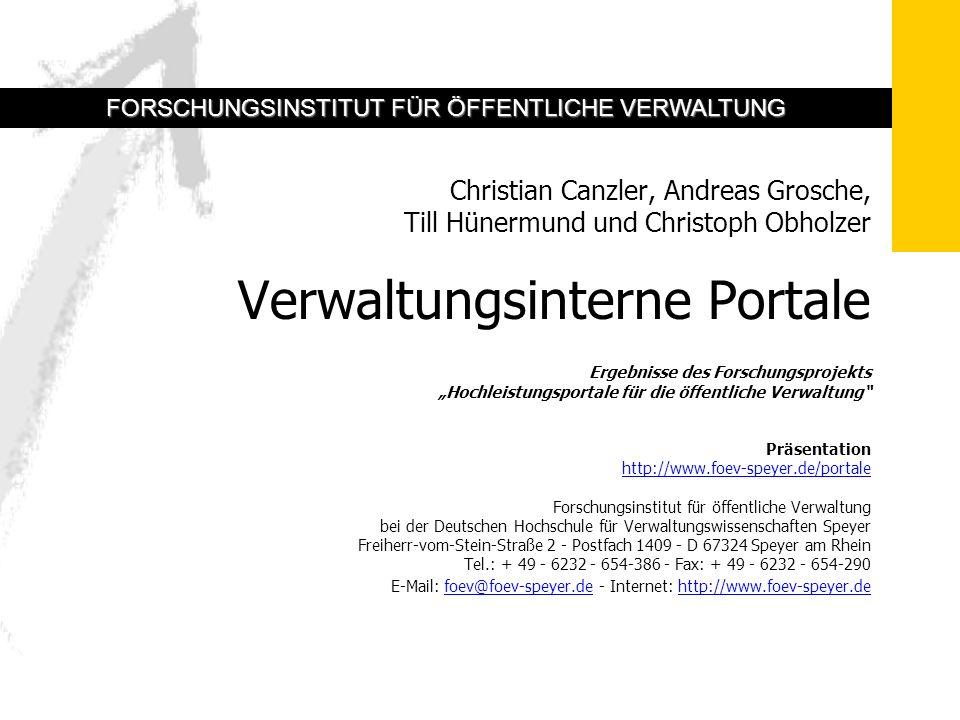 3 Verwaltungsinterne Portale 2 Intranetportal: Definition Internes Portal für Verwaltungsmitarbeiter Einfacher, schneller, rollenspezifischer Zugriff Auf verwaltungsinterne und externe Informationen Unter einer einheitlichen Oberfläche