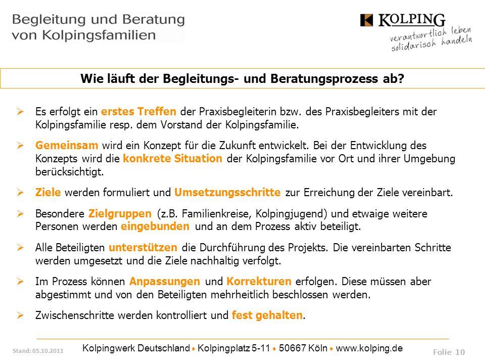 Kolpingwerk Deutschland Kolpingplatz 5-11 50667 Köln www.kolping.de Stand: 05.10.2011 Es erfolgt ein erstes Treffen der Praxisbegleiterin bzw. des Pra
