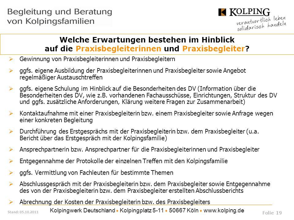 Kolpingwerk Deutschland Kolpingplatz 5-11 50667 Köln www.kolping.de Stand: 05.10.2011 Gewinnung von Praxisbegleiterinnen und Praxisbegleitern ggfs. ei