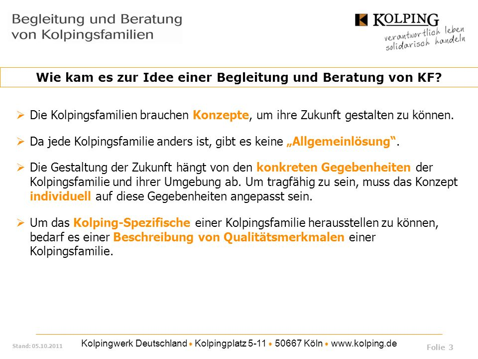 Kolpingwerk Deutschland Kolpingplatz 5-11 50667 Köln www.kolping.de Stand: 05.10.2011 Die Praxisbegleiterin bzw.