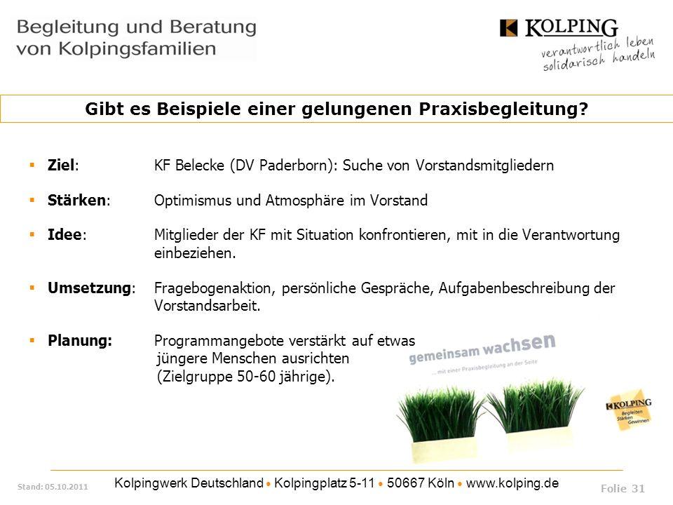 Kolpingwerk Deutschland Kolpingplatz 5-11 50667 Köln www.kolping.de Stand: 05.10.2011 Ziel: KF Belecke (DV Paderborn): Suche von Vorstandsmitgliedern