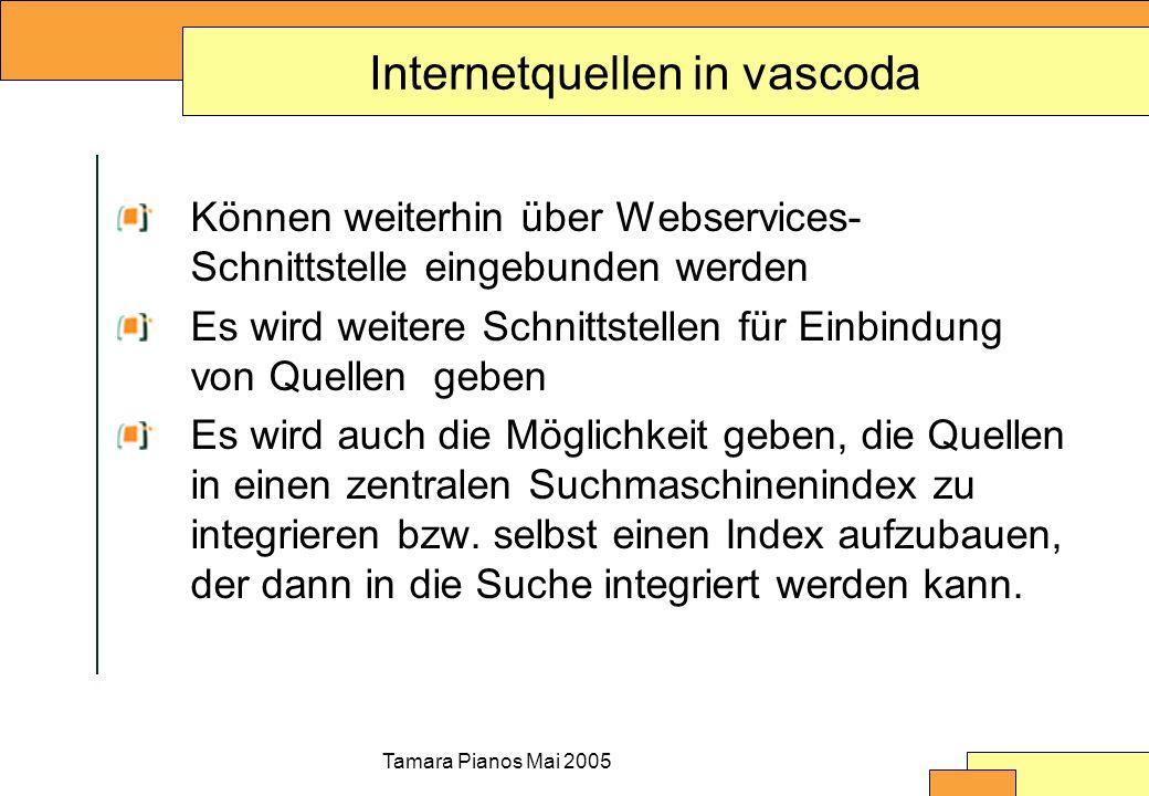 Tamara Pianos Mai 2005 Suchmaschinentechnologie in vascoda Beschluss des Steuerungsgremiums vom 22.4.2005 zum Einsatz von Suchmaschinentechnologie Das hbz bringt in der Erprobungsphase FAST zum Einsatz (bislang u.a.