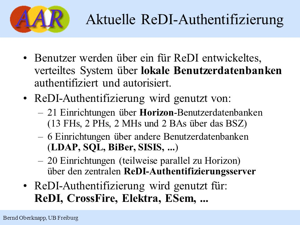 5 Bernd Oberknapp, UB Freiburg Aktuelle ReDI-Authentifizierung......
