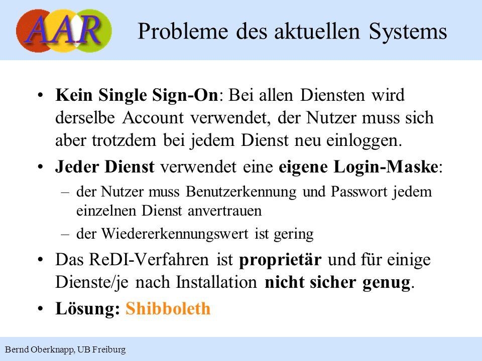 7 Bernd Oberknapp, UB Freiburg Umstellung auf Shibboleth Ziel ist eine möglichst kurzfristige, flächendeckende Verfügbarkeit von Shibboleth, deshalb: Die Authentifizierung und Autorisierung wird für alle an ReDI teilnehmenden Einrichtungen auf einmal auf Shibboleth umgestellt.