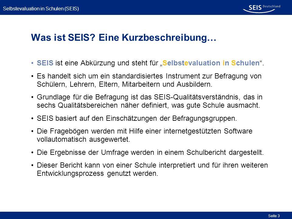 Selbstevaluation in Schulen (SEIS) Seite 44 Anmeldung und Registrierung: Ausfüllen des Anmeldebogens – ggf.