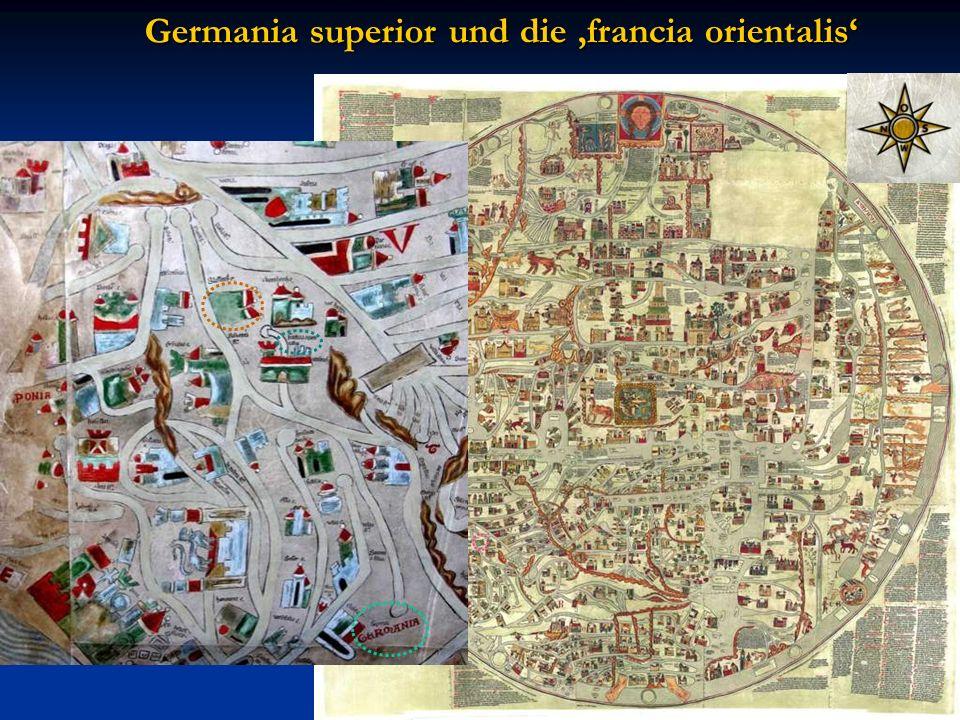 und die francia orientalis Germania superior