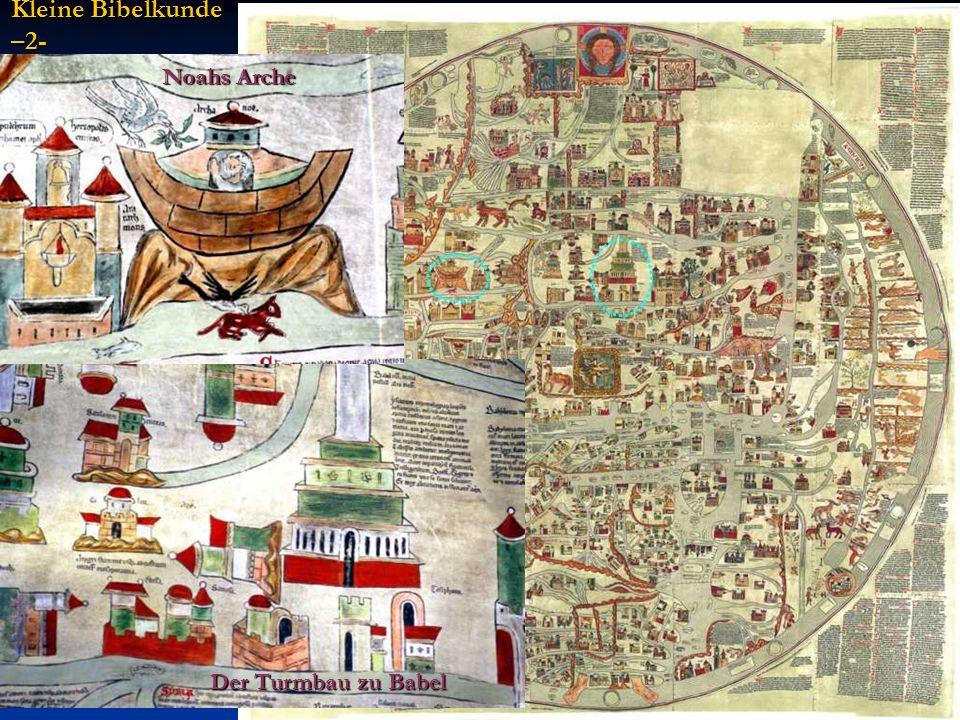 Noahs Arche Der Turmbau zu Babel Kleine Bibelkunde –2-
