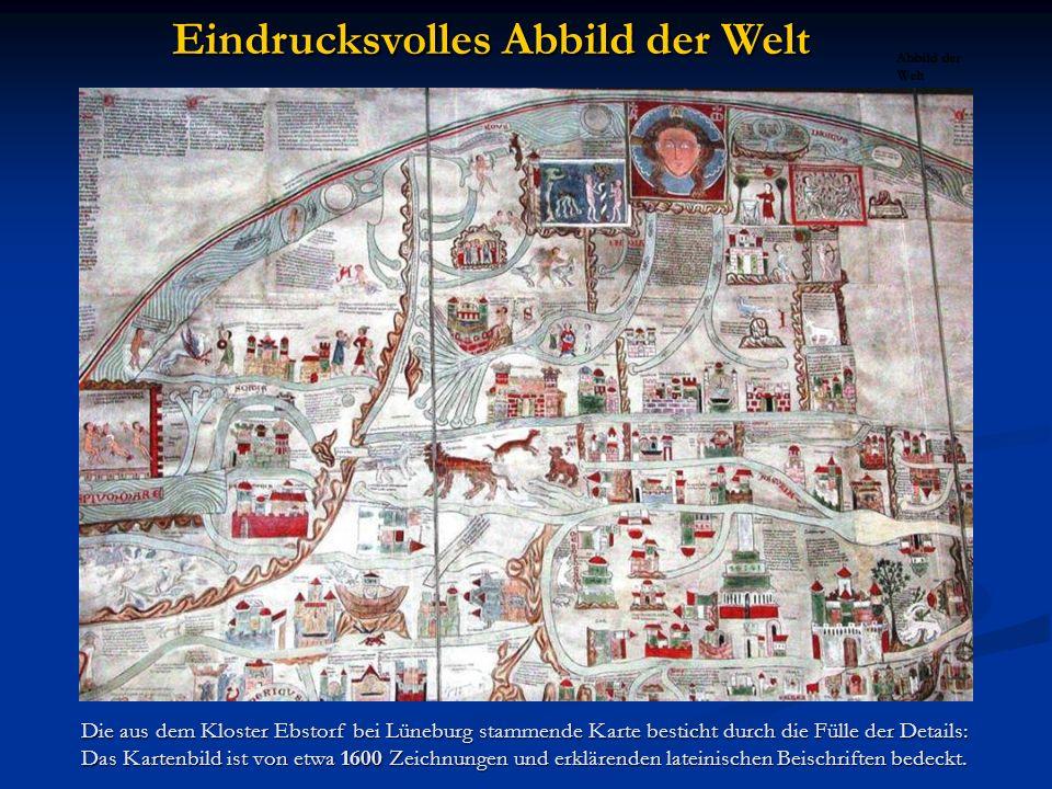 Die aus dem Kloster Ebstorf bei Lüneburg stammende Karte besticht durch die Fülle der Details: Das Kartenbild ist von etwa 1600 Zeichnungen und erklär