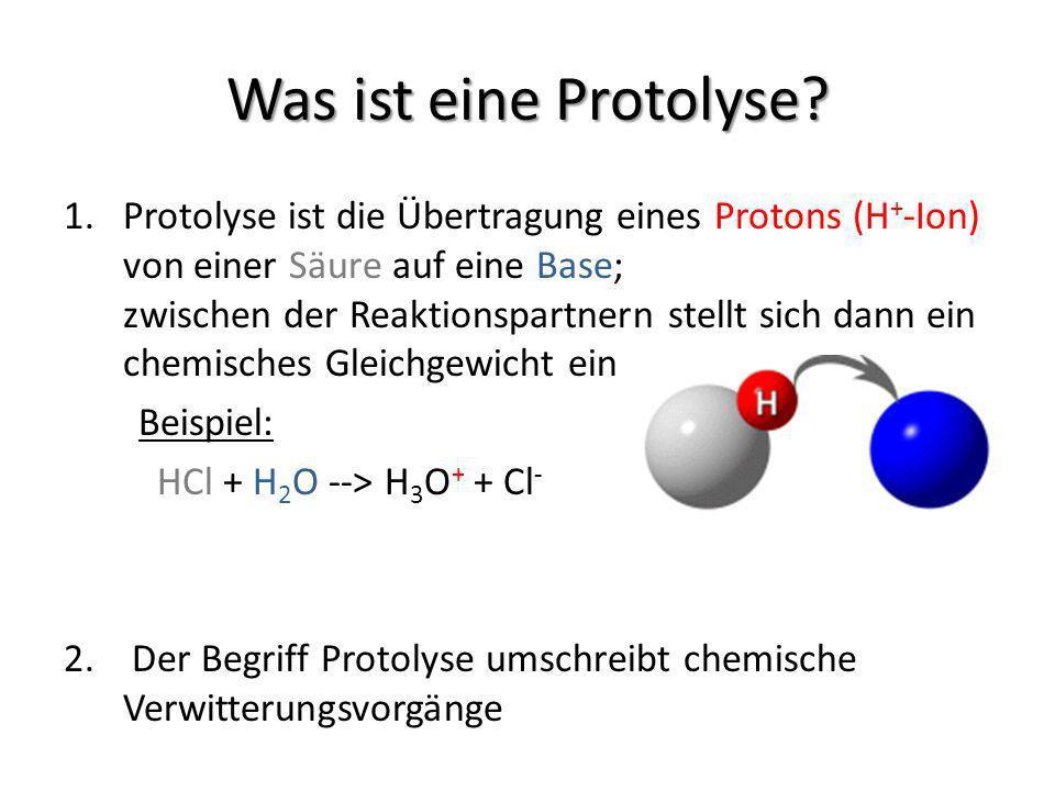 Was ist eine Protolyse.