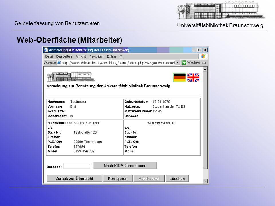 Universitätsbibliothek Braunschweig Selbsterfassung von Benutzerdaten Web-Oberfläche (Mitarbeiter)