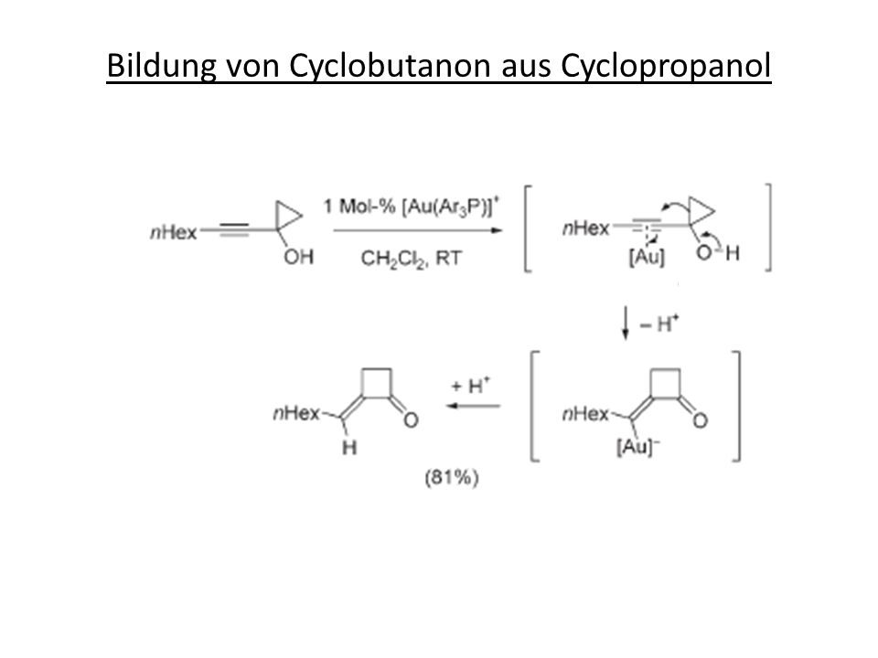 Bildung von Cyclobutanon aus Cyclopropanol