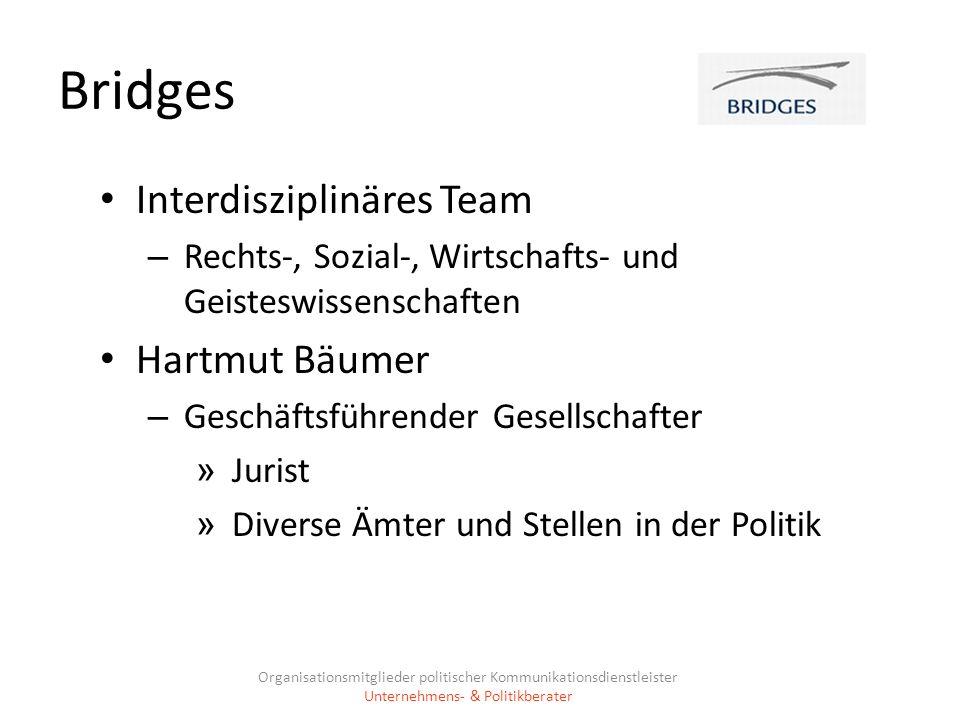 Bridges Interdisziplinäres Team – Rechts-, Sozial-, Wirtschafts- und Geisteswissenschaften Hartmut Bäumer – Geschäftsführender Gesellschafter » Jurist