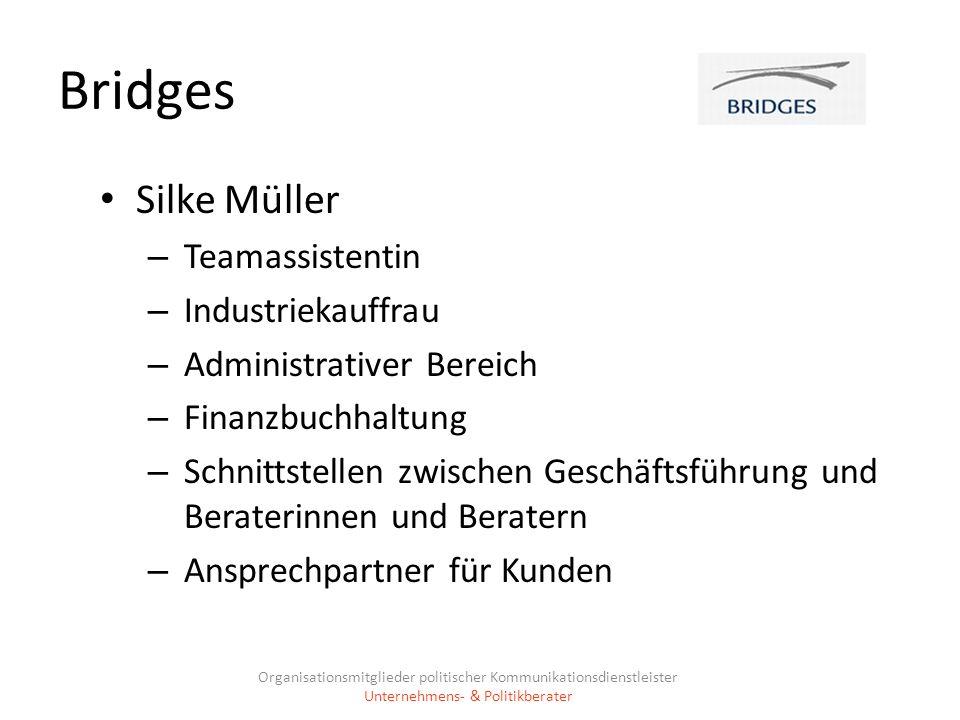 Bridges Silke Müller – Teamassistentin – Industriekauffrau – Administrativer Bereich – Finanzbuchhaltung – Schnittstellen zwischen Geschäftsführung un