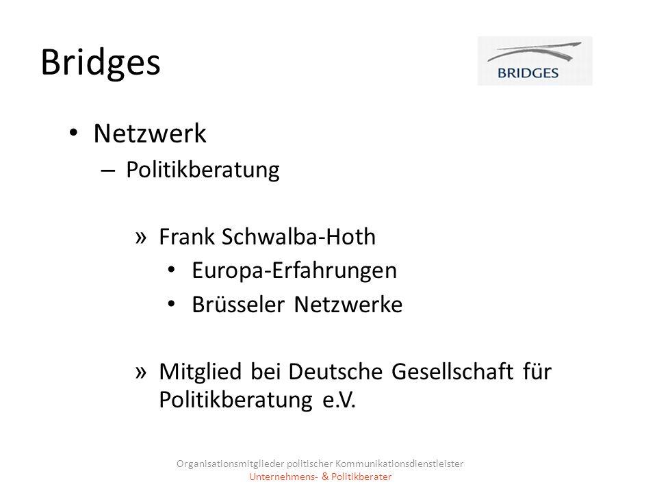 Bridges Netzwerk – Politikberatung » Frank Schwalba-Hoth Europa-Erfahrungen Brüsseler Netzwerke » Mitglied bei Deutsche Gesellschaft für Politikberatu
