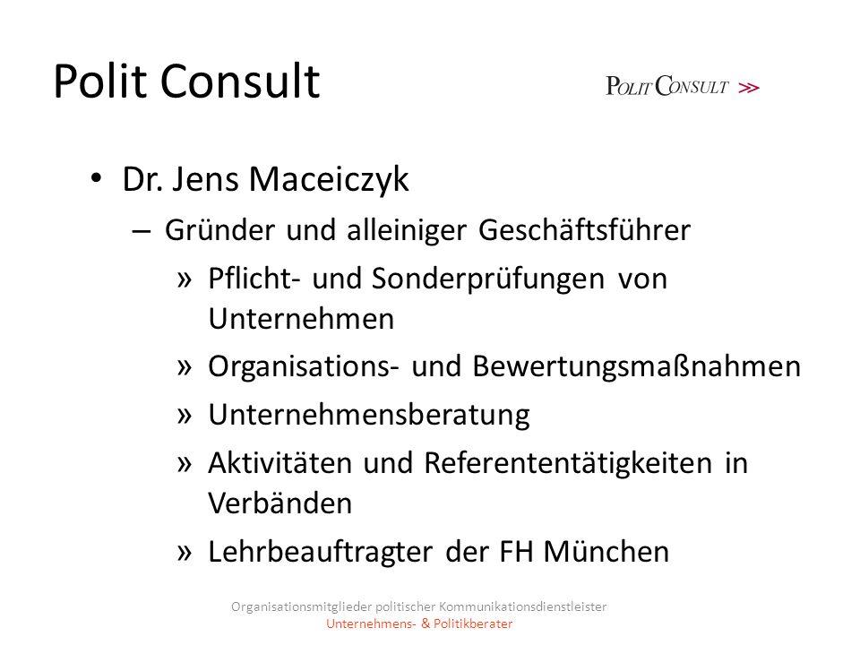 Polit Consult Dr. Jens Maceiczyk – Gründer und alleiniger Geschäftsführer » Pflicht- und Sonderprüfungen von Unternehmen » Organisations- und Bewertun