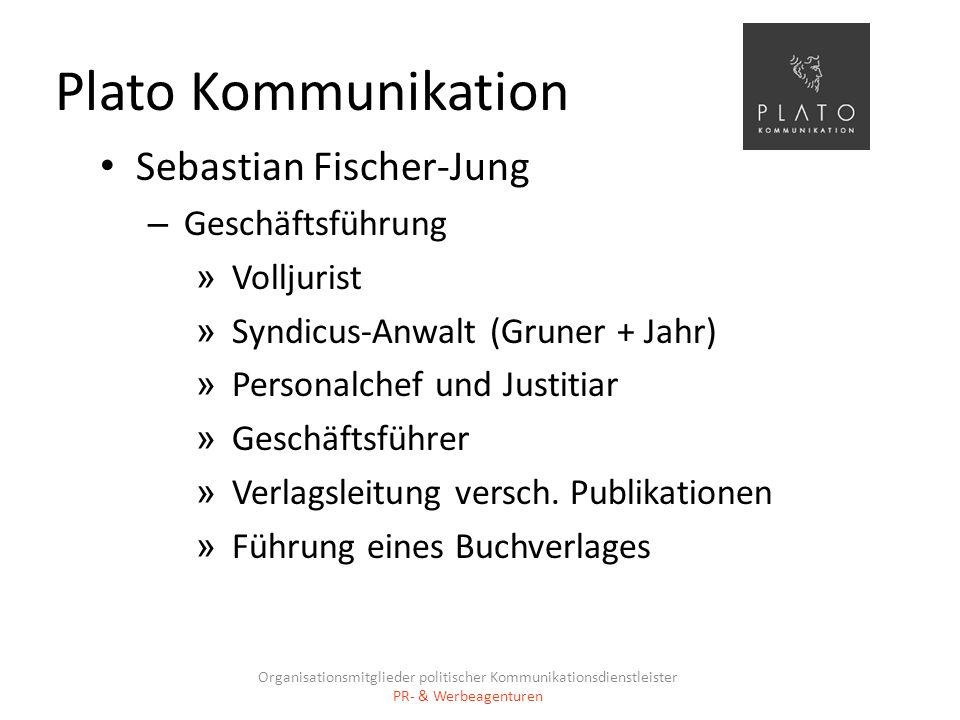Plato Kommunikation Sebastian Fischer-Jung – Geschäftsführung » Volljurist » Syndicus-Anwalt (Gruner + Jahr) » Personalchef und Justitiar » Geschäftsf