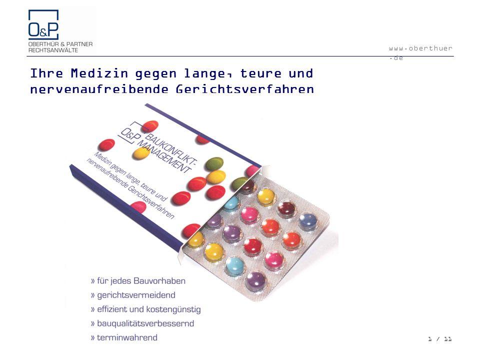 www.oberthuer.de 1 / 11 Ihre Medizin gegen lange, teure und nervenaufreibende Gerichtsverfahren © Financial Times Deutschland