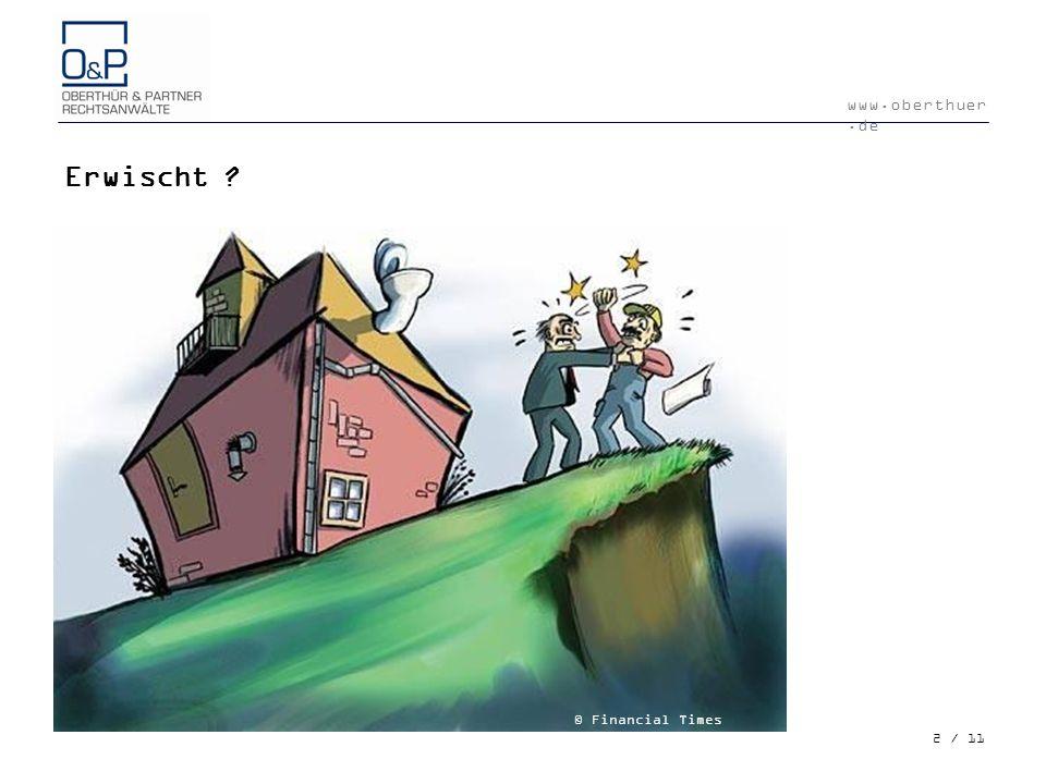 www.oberthuer.de 3 / 11 Ursachen für Konflikte besondere Struktur von Bauverträgen Bauvertrag nur Rahmenvertrag Gewinnmaximierung./.