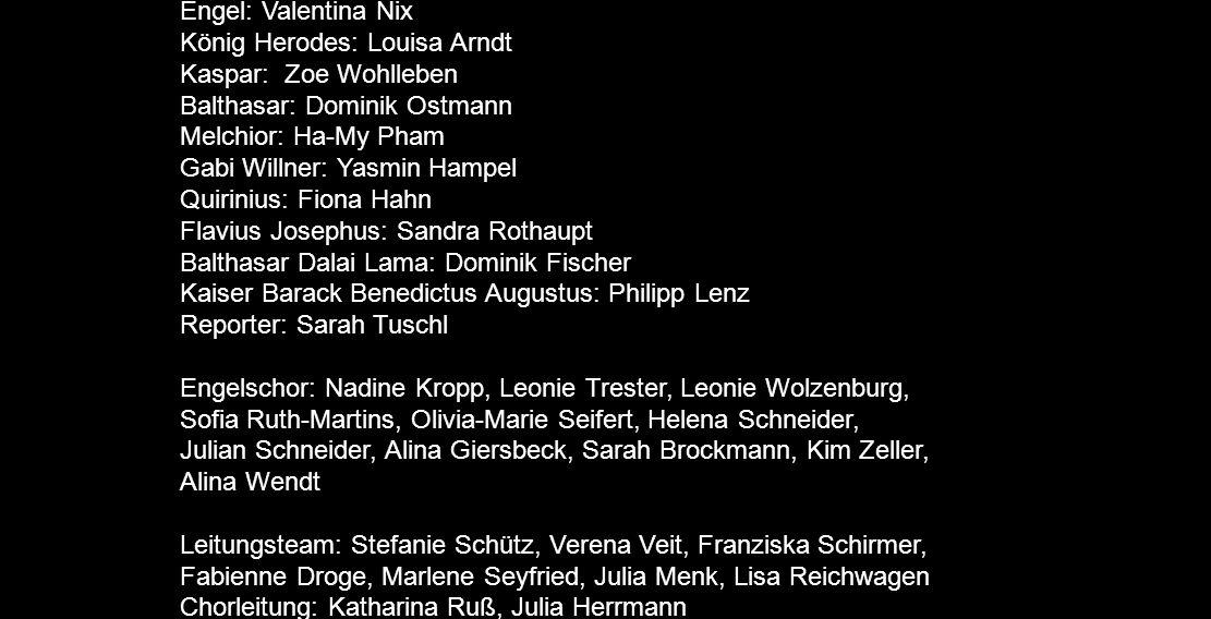 Weihnachten 2010 - Mitwirkende Sprecher: Alina Trester Maria: Helen Schneider Josef: Nicolas Kirchmann Bote des Kaisers: Stefanie Rosenbaum Wirtin 1: