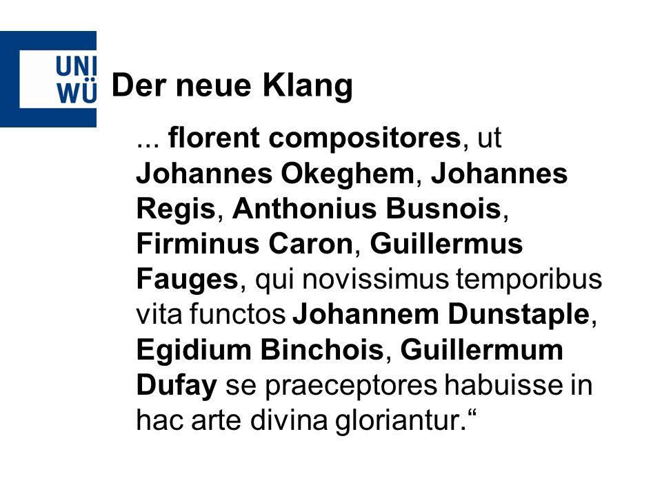 Der neue Klang... florent compositores, ut Johannes Okeghem, Johannes Regis, Anthonius Busnois, Firminus Caron, Guillermus Fauges, qui novissimus temp