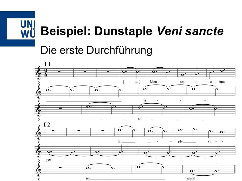 Beispiel: Dunstaple Veni sancte Die erste Durchführung