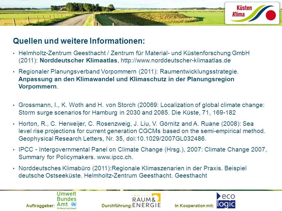 Auftraggeber:Durchführung:In Kooperation mit: Quellen und weitere Informationen: Helmholtz-Zentrum Geesthacht / Zentrum für Material- und Küstenforsch