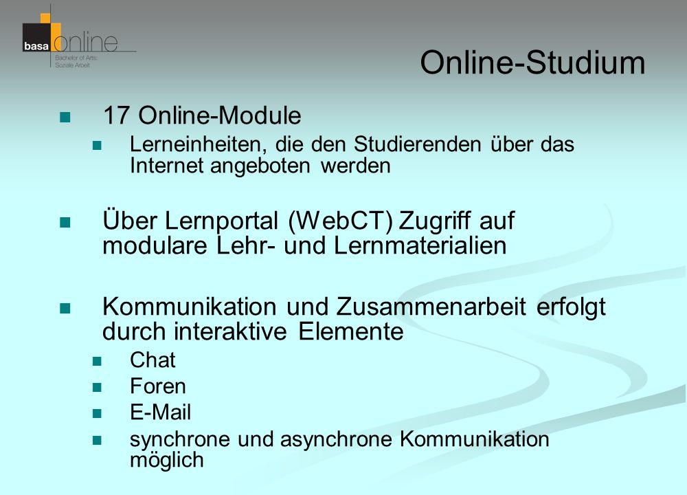 Online-Studium 17 Online-Module Lerneinheiten, die den Studierenden über das Internet angeboten werden Über Lernportal (WebCT) Zugriff auf modulare Le
