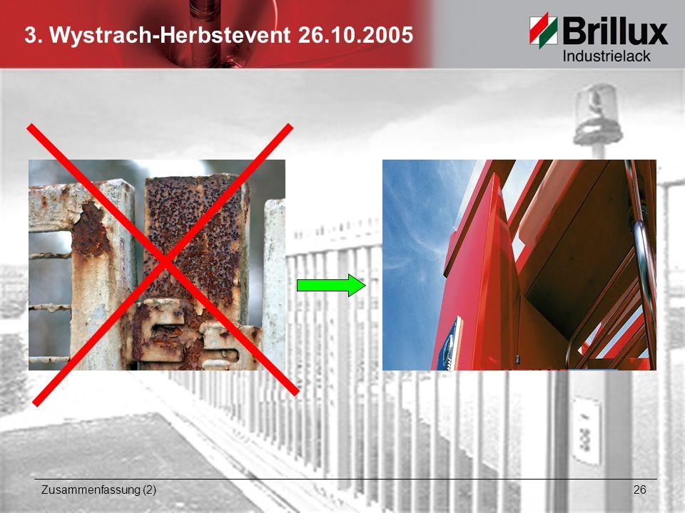 3. Wystrach-Herbstevent 26.10.2005 Zusammenfassung (2) 26