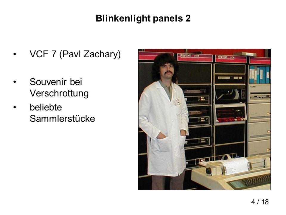 4 / 18 Blinkenlight panels 2 VCF 7 (Pavl Zachary) Souvenir bei Verschrottung beliebte Sammlerstücke