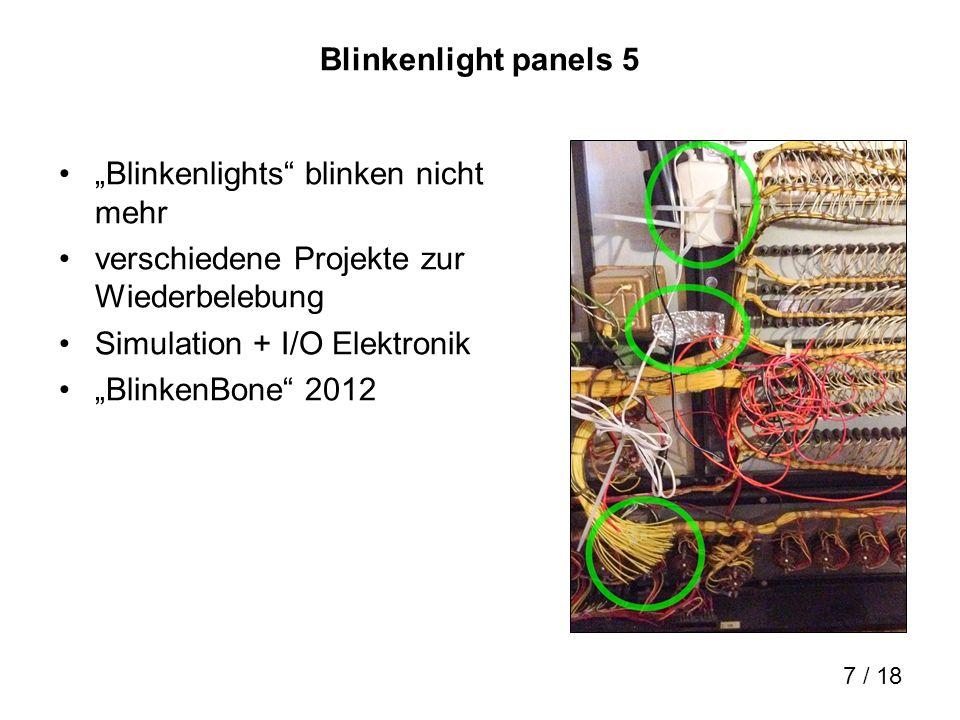 8 / 18 Demos PDP-11/40 panel an SimH Lauflichtprogramm: Blinkenlight Hello world Memory: octal, ADDRESS, DATA, EXAM, DEPOSIT CPU: HALT,CONT UNIX V6 Terminal input routinen, ken, cc –f prime.c Download auf retrocmp.com