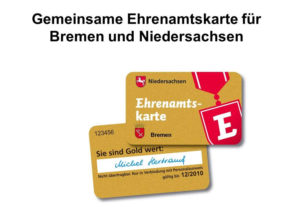 Gemeinsame Ehrenamtskarte Bremen und Niedersachsen Vielen Dank für Ihr Interesse und Ihre Unterstützung!