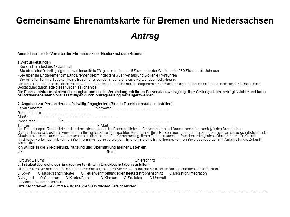 Gemeinsame Ehrenamtskarte für Bremen und Niedersachsen 4.