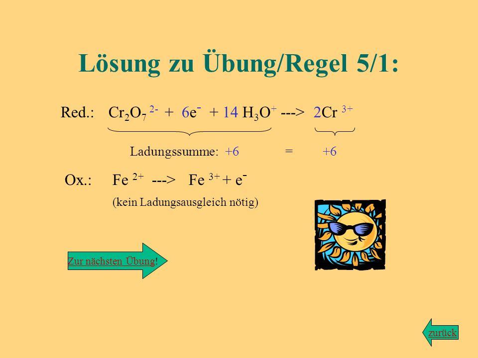 Lösung Wir bleiben bei der Reaktion von Dichromationen mit Eisen-(II)-ionen, wobei Chrom(III)-Ionen sowie Eisen(III)-Ionen entstehen... Die Reaktion l
