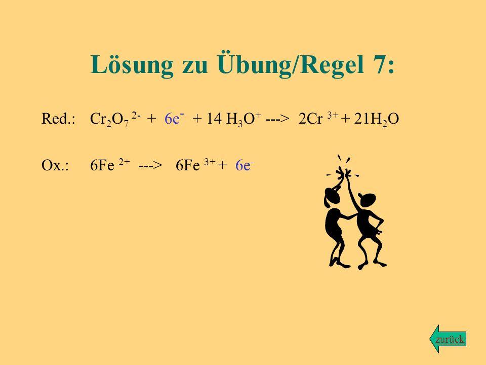 Wir bleiben bei der Reaktion von Dichromationen mit Eisen-(II)-ionen... Aufgabe: Erweitere die zwei Teilgleichungen so, dass die Elektronenzahlen über