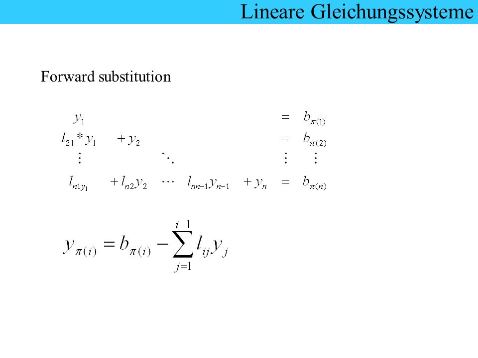 Lineare Gleichungssysteme Forward substitution
