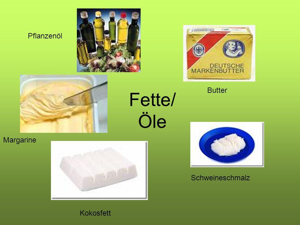 Fette/ Öle Kokosfett Schweineschmalz Margarine Butter Pflanzenöl
