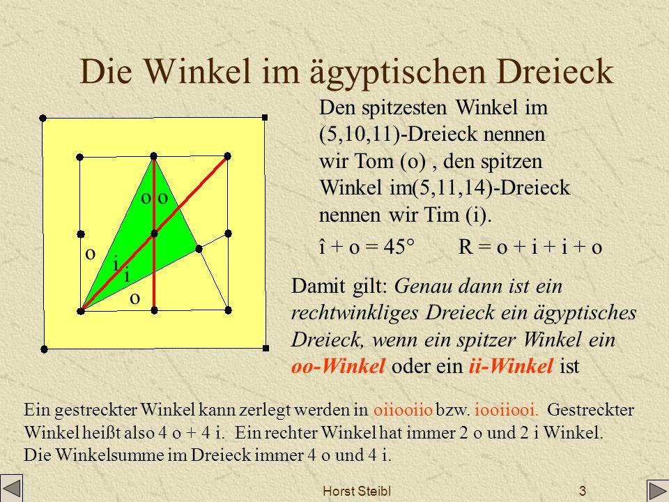 Horst Steibl3 Die Winkel im ägyptischen Dreieck Den spitzesten Winkel im (5,10,11)-Dreieck nennen wir Tom (o), den spitzen Winkel im(5,11,14)-Dreieck