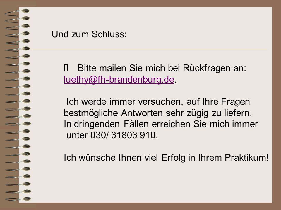 Bitte mailen Sie mich bei Rückfragen an: luethy@fh-brandenburg.deluethy@fh-brandenburg.de.